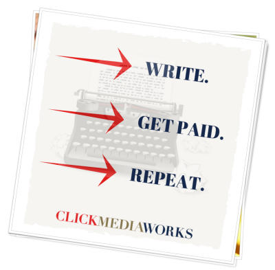 WRITE-GET PAID-REPEAT-NOW